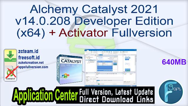Alchemy Catalyst 2021 v14.0.208 Developer Edition (x64) + Activator Fullversion