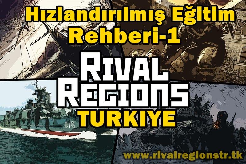 rival regions hızlandırılmış eğitim