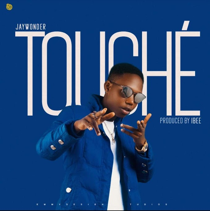 [Music] Jay Wonder - Touche'
