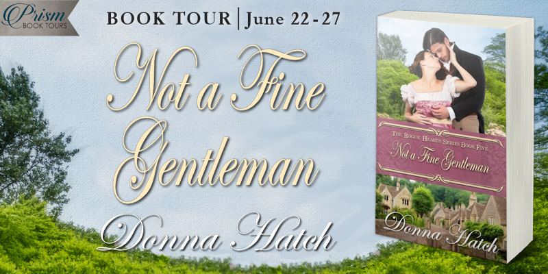 It's the Grand Finale for NOT A FINE GENTLEMAN by Donna Hatch! #NFGPrism