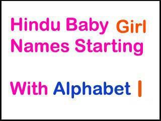 Modern Hindu Baby Girl Names Starting With Letter I In Sanskrit