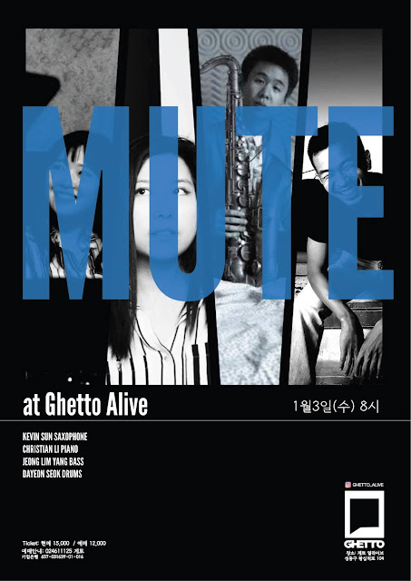 MUTE Quartet (Kevin Sun, Christian Li, Jeonglim Yang, Dayeon Seok) at Ghetto Alive, Seoul