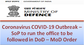 coronavirus-covid-19-outbreak-sop-to-run-the-office-to-be-followed-in-dod-mod-order
