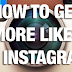 How to Get More Likes Instagram