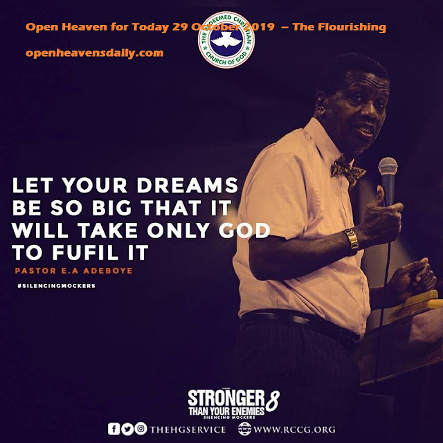 Open Heaven for Today 29 October 2019  – The Flourishing