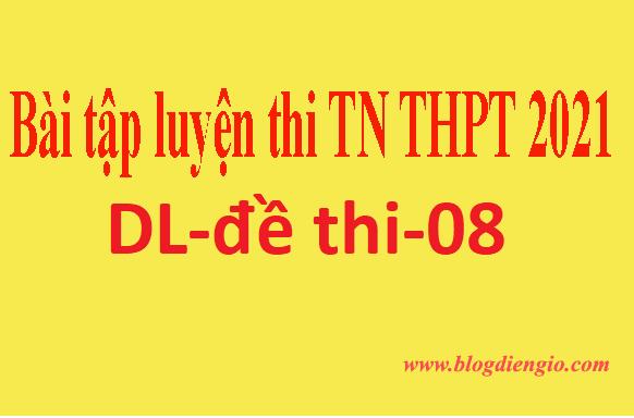 Bài tập ôn thi TN-THPT |dl-dethi-08