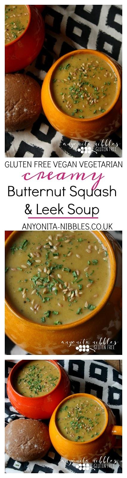 Gluten Free Vegan Vegetarian Creamy Butternut Sqush & Leek Soup | Anyonita Nibbles