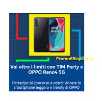 """Con TIM Party puoi vincere OPPO RENO 4 5G"""" : gratis 10 smartphone in palio"""