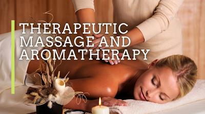 Therapeutic Massage and Aromatherapy