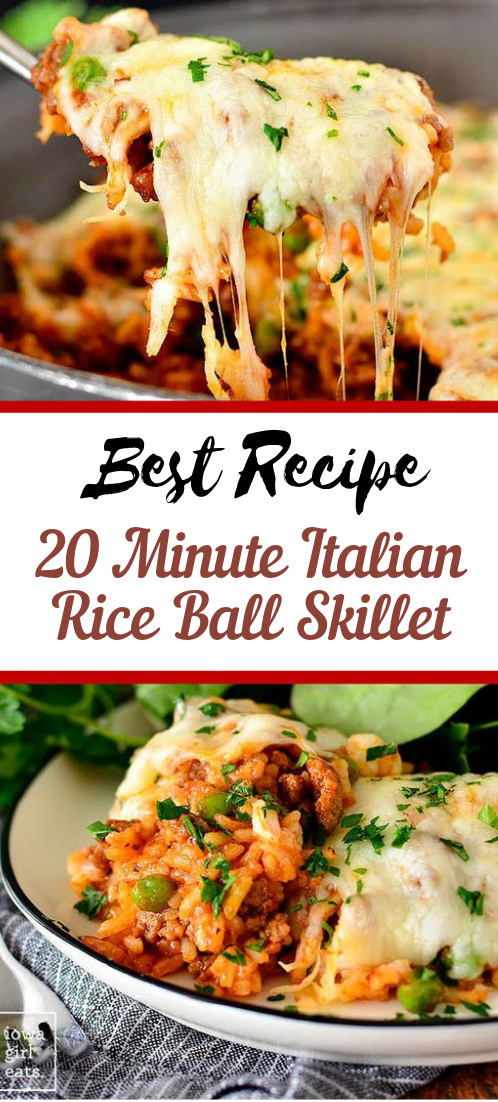 20 Minute Italian Rice Ball Skillet #dinnerrecipe #food