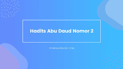 Hadits Abu Daud Nomor 2