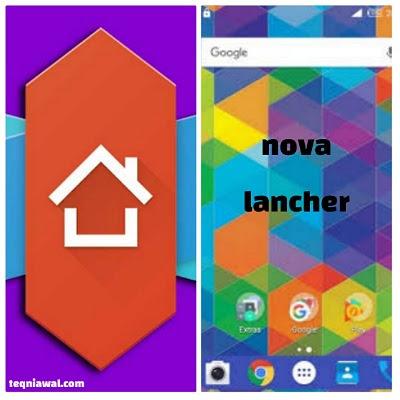 Nova lancher - تطبيق أندرويد