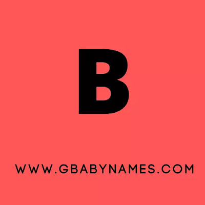 https://www.gbabynames.com/2021/08/baby-boy-names-starting-from-b.html