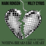 Mark Ronson - Nothing Breaks Like a Heart (Acoustic Version) [feat. Miley Cyrus] - Single Cover