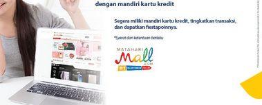 Belanja Hemat Pakai Kartu Kredit Mandiri di Matahari Mall