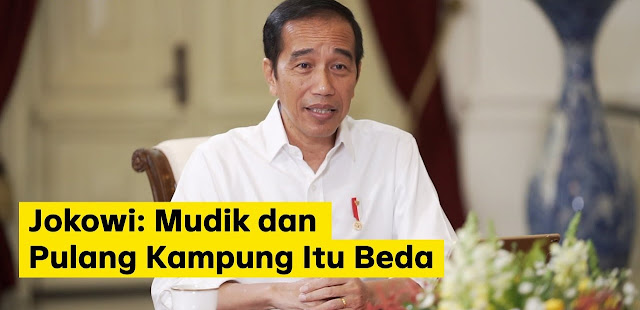 Setelah Larang Mudik, Jokowi: Mudik dan Pulang Kampung Beda
