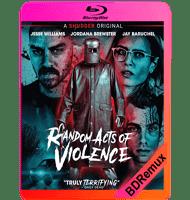VIOLENCIA ALEATORIA (2019) BDREMUX 1080P MKV ESPAÑOL LATINO
