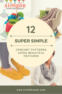 Super Simple Crochet Patterns 12 Designs