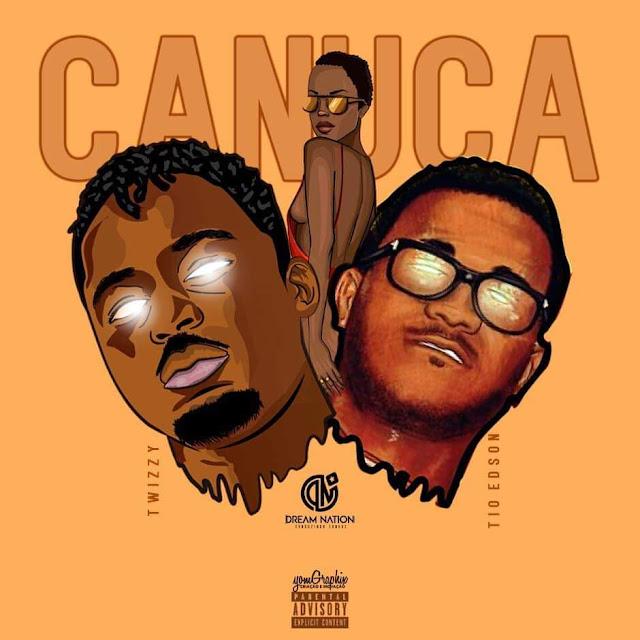 Twizzy - Canuca (feat. Tio Edson) (Prod.Twizzy) [Download] baixar nova musica descarregar agora 2019