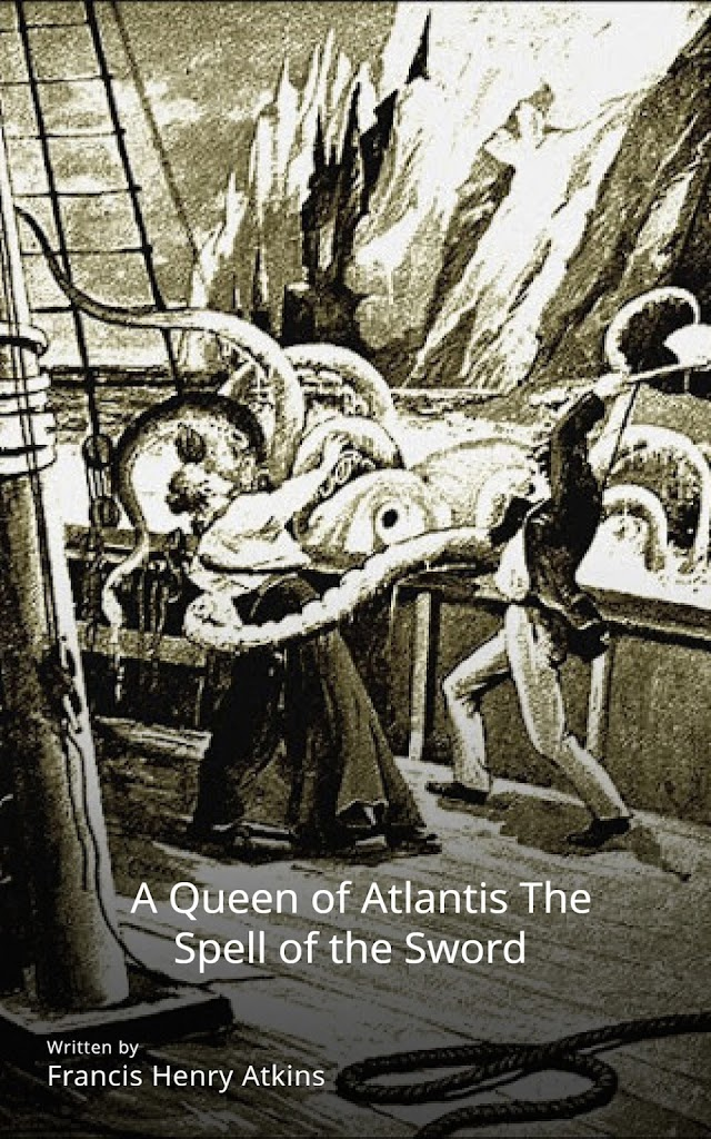 A Queen of Atlantis The Spell of the Sword
