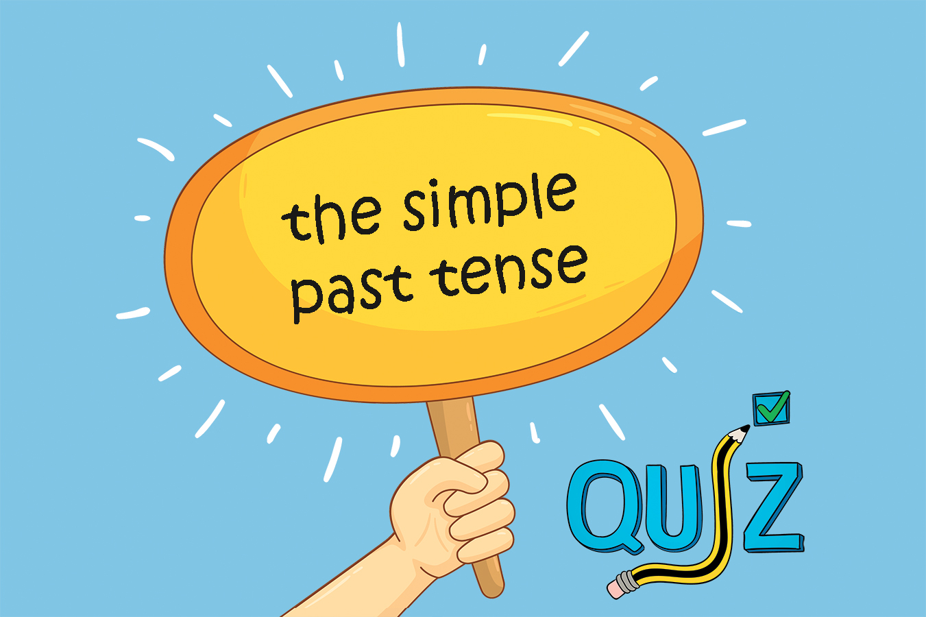 The Simple Past Tense Multiple Choice Test 10