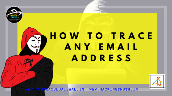 HowToTrace Any Email Address