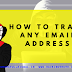 How To Trace Any Email Address