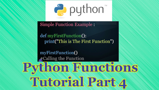 Python Functions Tutorial Part 4