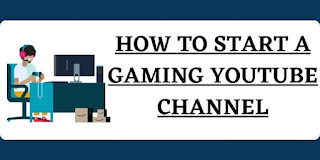 how to start a gaming youtube channel