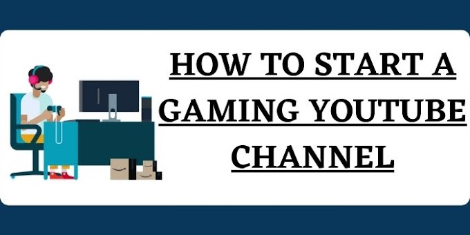 How to Start a Gaming YouTube Channel?
