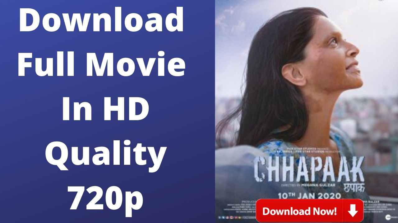 Chapak Full Movie Download 2020