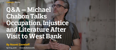 http://forward.com/culture/books/339119/qa-michael-chabon-talks-occupation-injustice-and-literature-after-visit-to/#ixzz46mZImSny