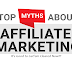 Top 5 Myths You Must Know Before Getting Started With Affiliate Marketing in 2019