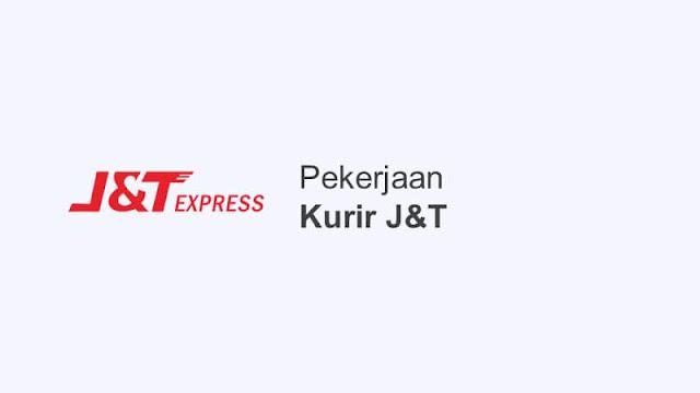 cara kerja pekerjaan kurir j&t express