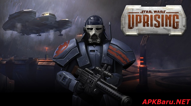 Star Wars: Uprising v2.1.3 Apk+Data Terbaru