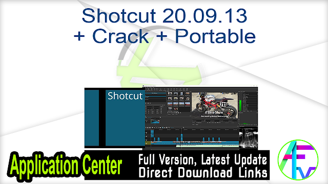 Shotcut 20.09.13 + Crack + Portable