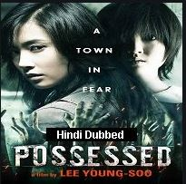 Possessed (2009) Hindi Dubbed Full Movie Watch Online HD Print Free Download