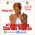 KOBBY GEE – Dondo [Freestyle Refix of Kwaw Kese's Dondo]