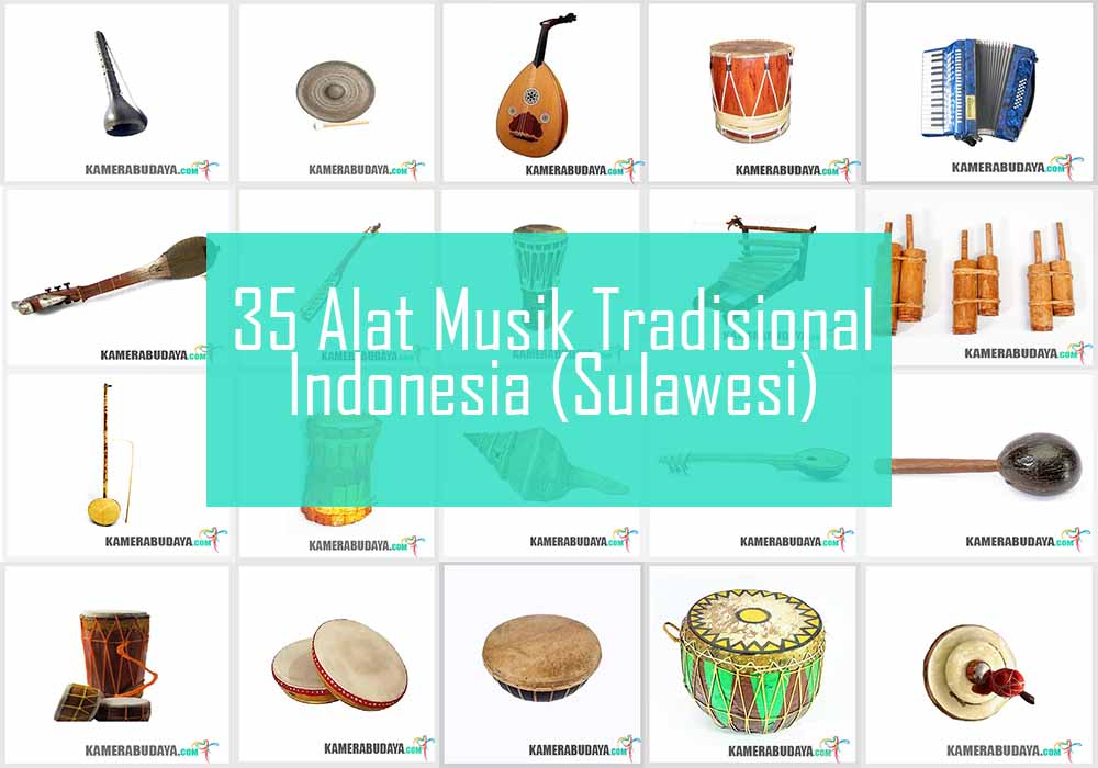 Inilah 6 Alat Musik Tradisional Dari Pulau Sulawesi