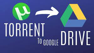 Direct Download Torrent to Google Drive