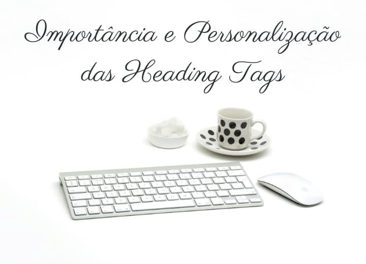 heading-tags-importância-personalização