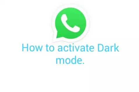 How to activate dark mode in WhatsApp.