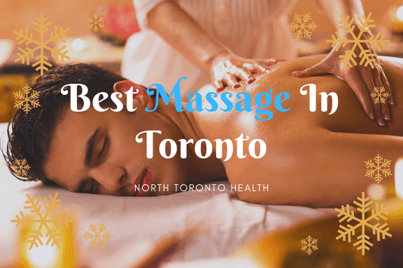 Best Massage Therapy - North Toronto Health