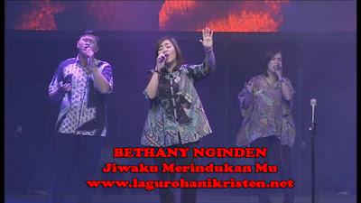 Bethany Nginden - Jiwaku Merindukan Mu