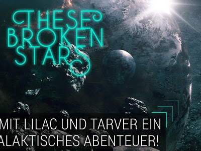 [AKTION] These Broken Stars