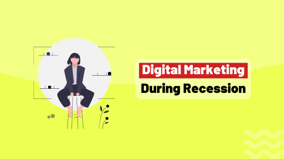 digital marketing during recession