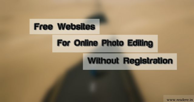 Free Online Pro Photo Editing Websites | Without Registration, online edit photo free