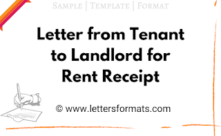 Letter from Tenant to Landlord for Rent Receipt