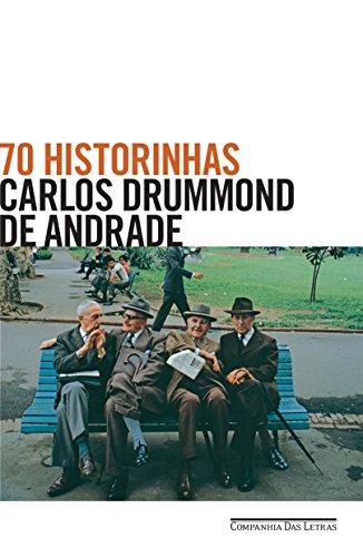 70 historinhas Carlos Drummond de Andrade