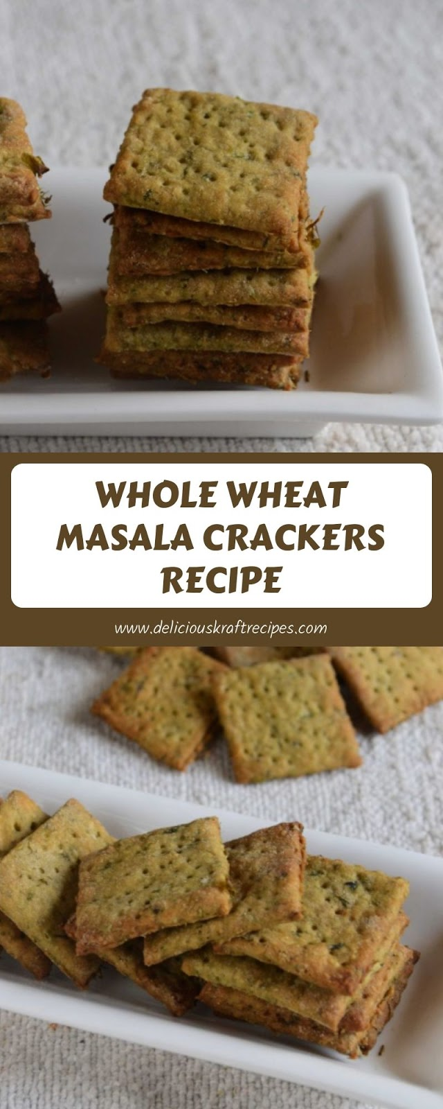 WHOLE WHEAT MASALA CRACKERS RECIPE